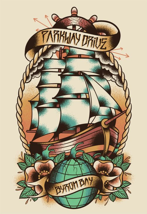 Parkway Drive Byron Bay With Images Ship Tattoo Old School Tattoo Traditional Tattoo