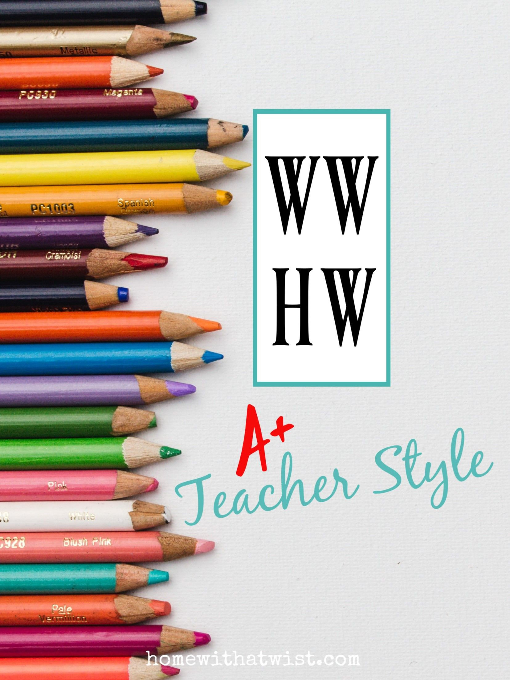 What Would Holley Wear: Teacher Style