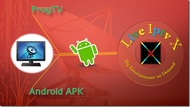 Watch TV Stream Online ProgTV APK For Android Device