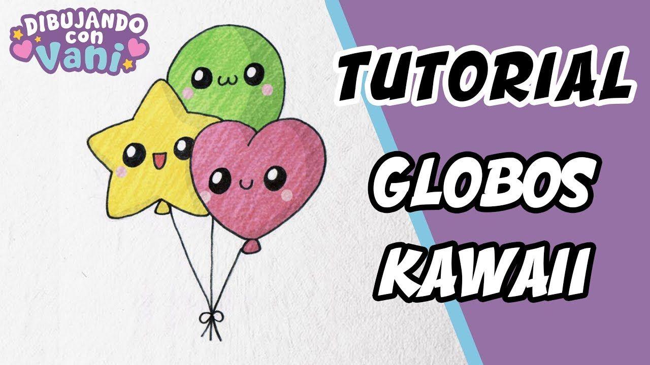 Como Dibujar Globos Kawaii Dibujos Faciles Paso A Paso Draw