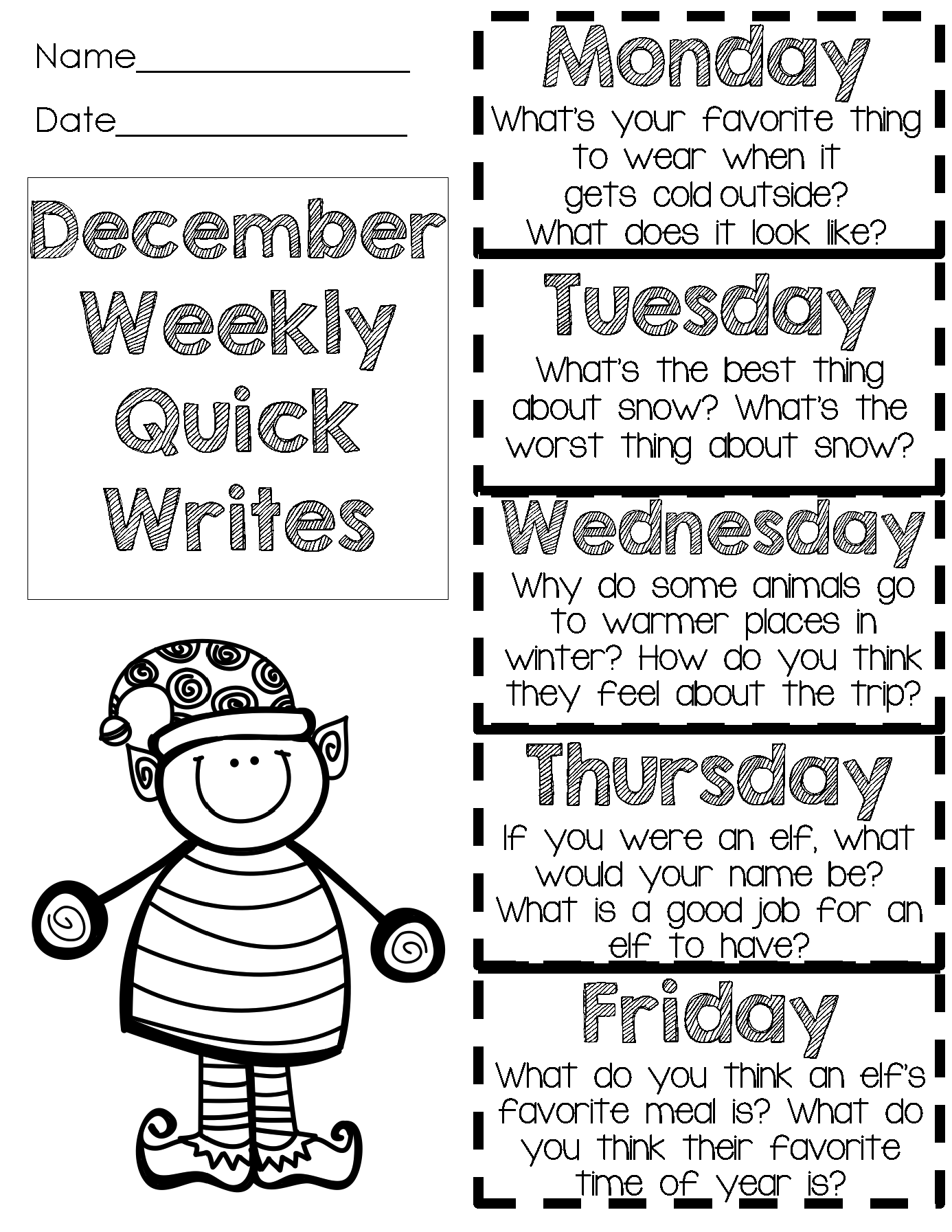 December Quick Writes Fun Prompts One Sheet For The Week Christmas Writing Prompts Christmas Writing Classroom Writing