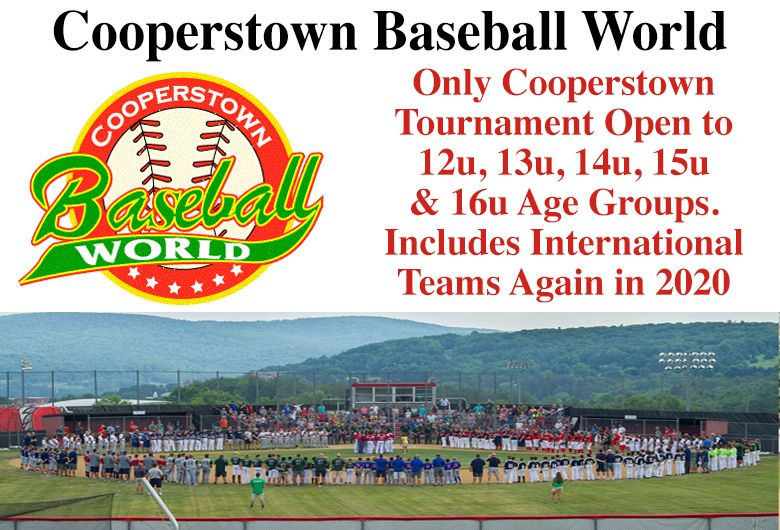 Cooperstown Baseball World In 2020 Cooperstown Baseball Tournament Tournaments