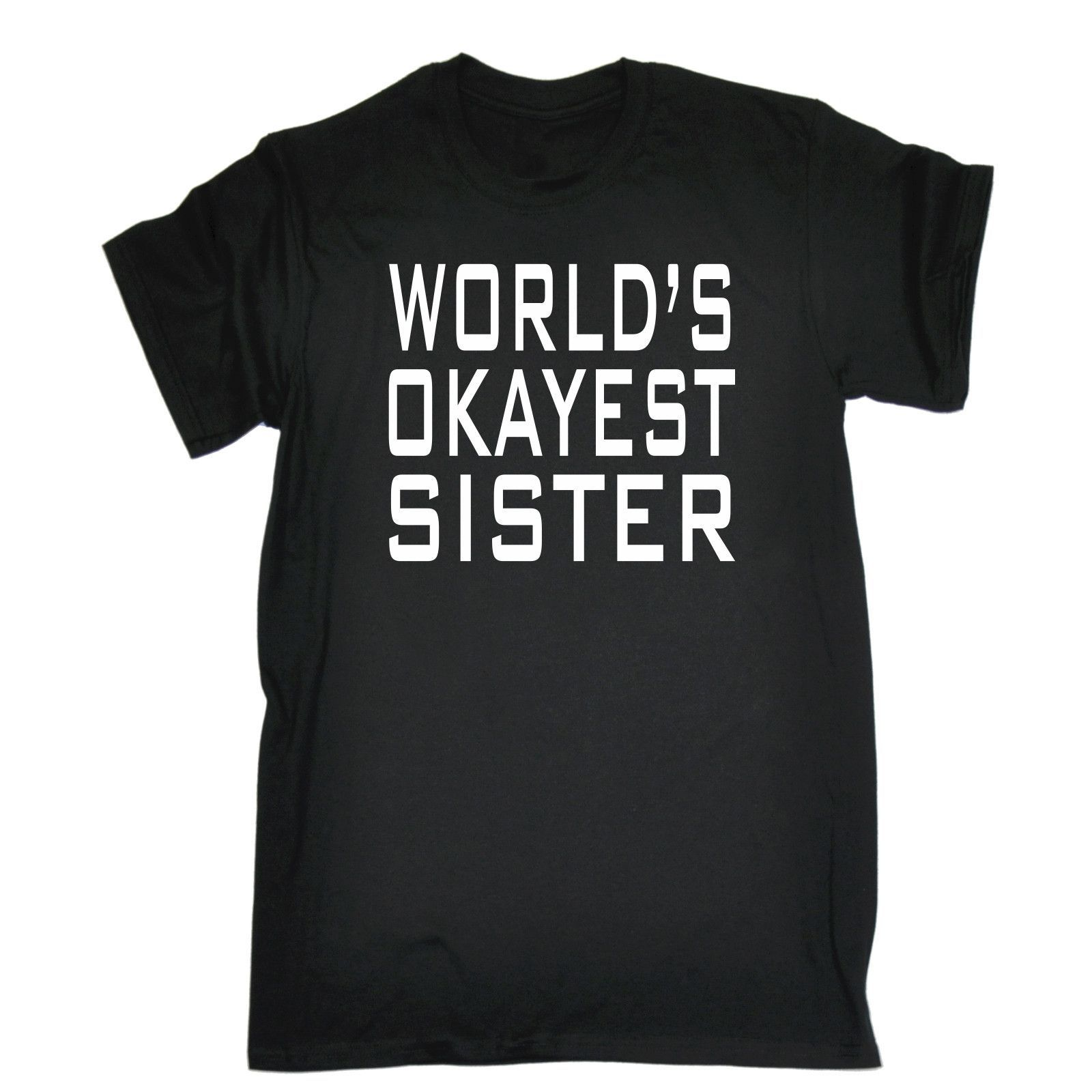 123t USA Kids World's Okayest Sister Funny T-Shirt Ages 3-13