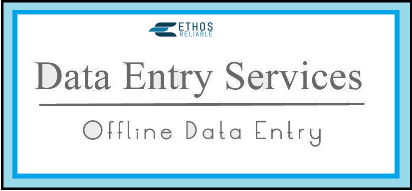 Get Offline Data Entry Work in India from Ethos Reliable Services ...