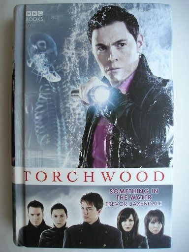 "The novel ""Something in the Water"" by Trevor Baxendale was published for the first time in 2008. Click to read a review of this Torchwood novel!"