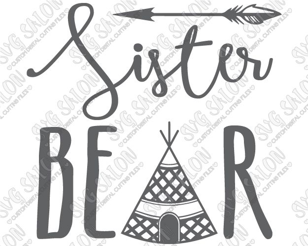 Sister Bear Boho Tipi Custom DIY Iron On Vinyl Girls Shirt Decal - Custom vinyl decals cutter for shirts