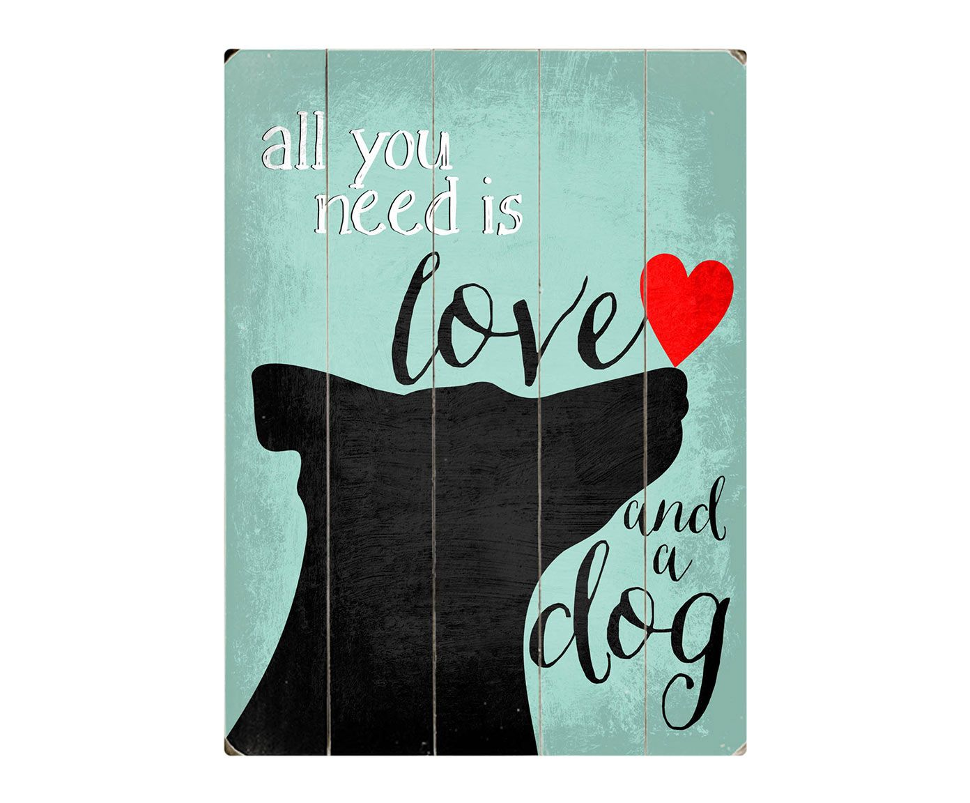 "Tisk na dřevě ""All you need is Love and a Dog"" 