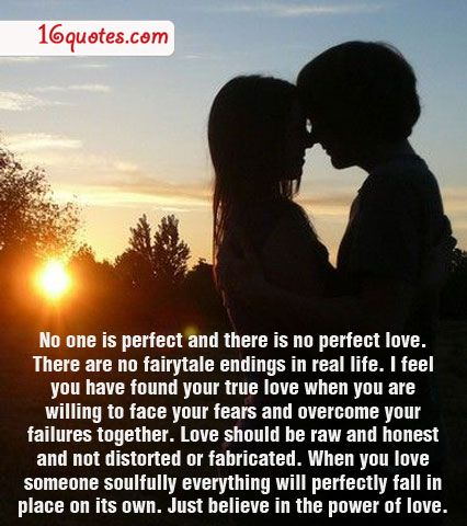 No One Is Perfect And There Is No Perfect Love There Are No