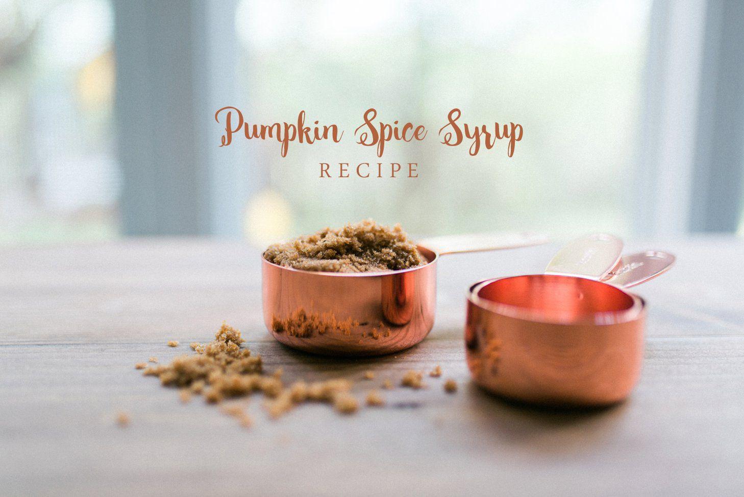 Pumpkin spice syrup recipe