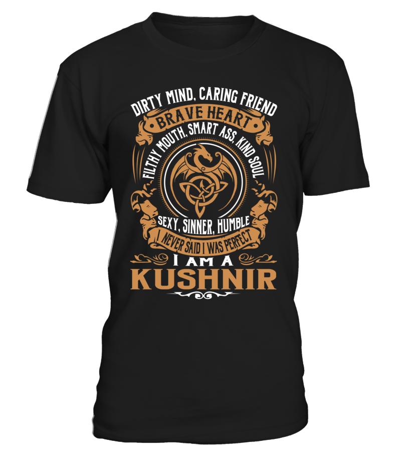 KUSHNIR Brave Heart Last Name T-Shirt #Kushnir