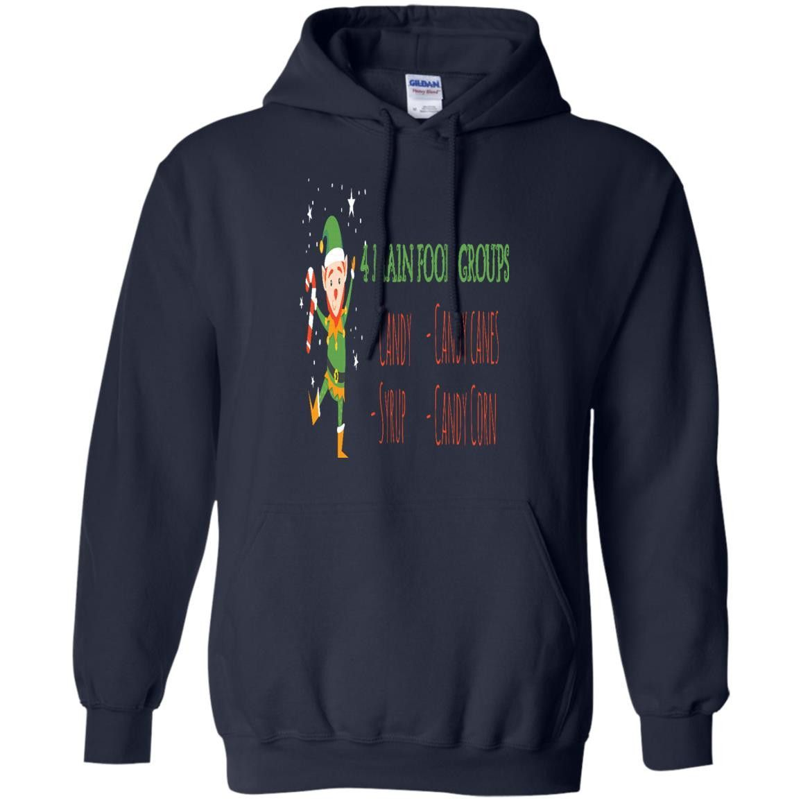 4 MAIN FOOD GROUPS CANDY CORN CANE SYRUP CHRISTMAS ELF G185 Gildan Pullover Hoodie 8 oz.