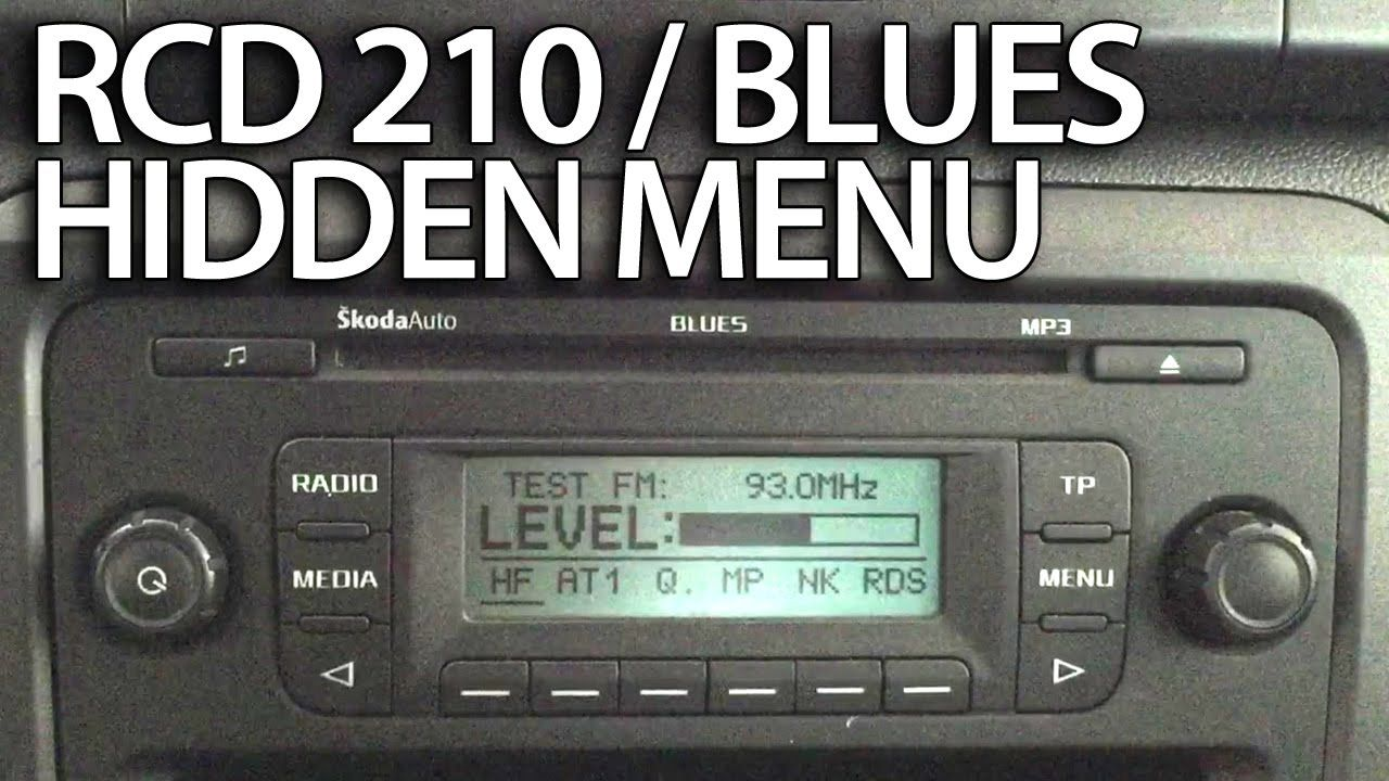 How To Enter Diagnostic Hidden Menu In Vw Rcd 210 Skoda Blues