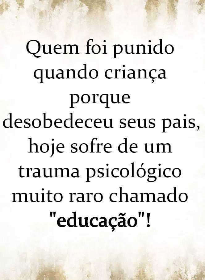 Pin De Samuel Oliveira Em Psicologia Frases Verdadeiras