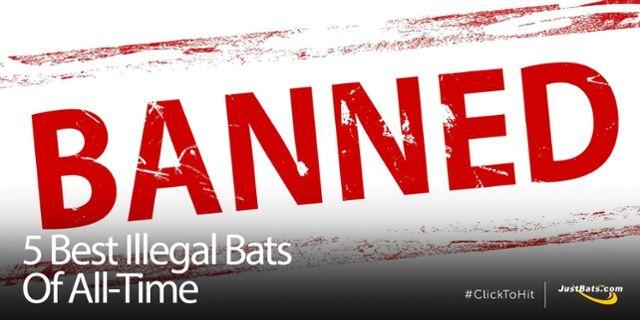 5 Best Illegal Bats Of All-Time | JustBats Blog | Best