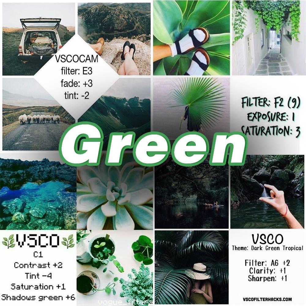 Vsco Filters For The Color Green Vsco Photography Vsco Filter Vsco Tutorial