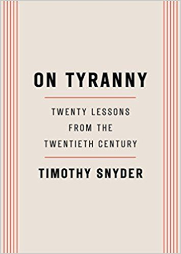 PDF DOWNLOAD On Tyranny Twenty Lessons from the Twentieth Century - copy blueprint lsat book