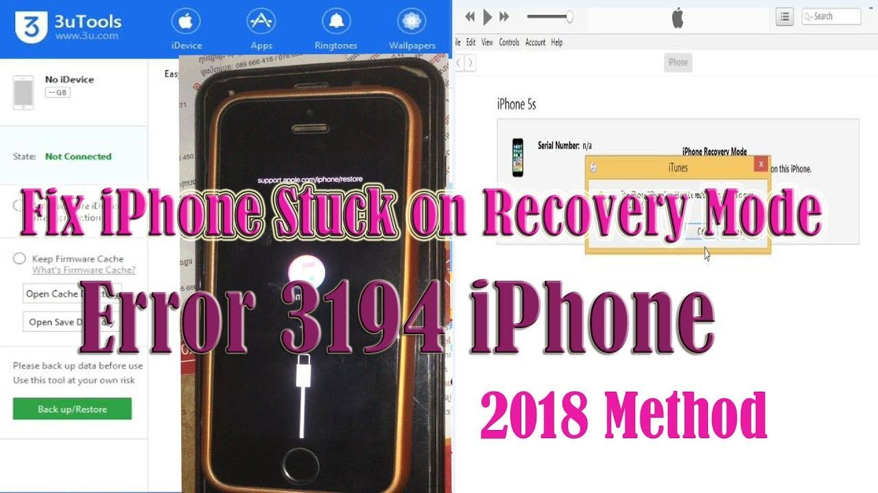 How To Fix Iphone Stuck On Recovery Mode Error 3194 Iphone