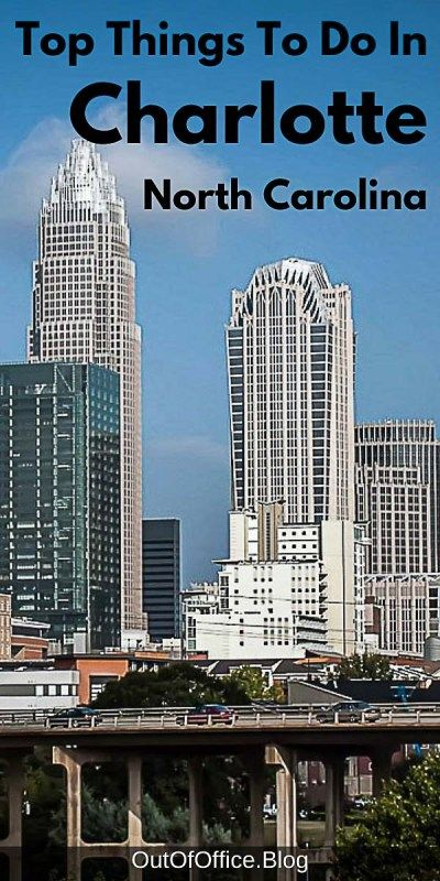 45 Things to Do in Charlotte North Carolina