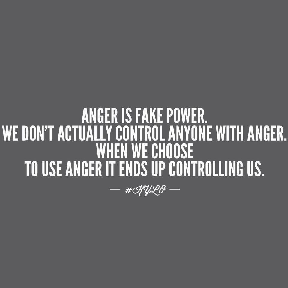 Anger Is Fake Power Anger Quotes Words Quotes Inspirational Words