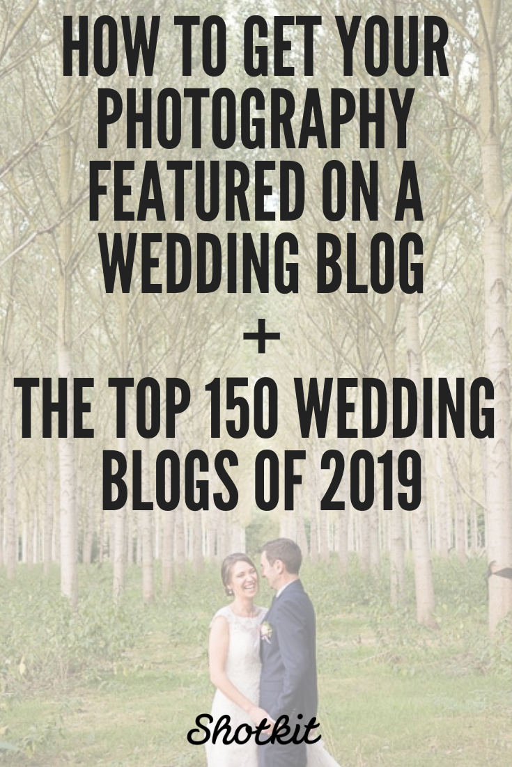 If You Re A Wedding Photographer This List Of The Best Wedding Blogs In 2019 Should Be Useful For Your P Best Wedding Blogs Wedding Blog Wedding Photographers