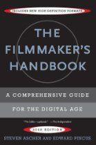 The Filmmaker S Handbook A Comprehensive Guide For The Digital Age Filmmaking Film School Documentary Filmmaking
