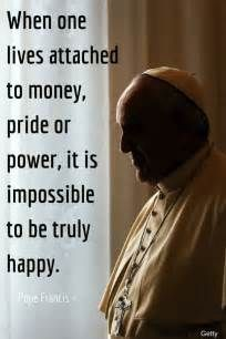 Money Greed Quotes Yahoo Image Pope Francis Quotes Pope Francis Catholic Quotes