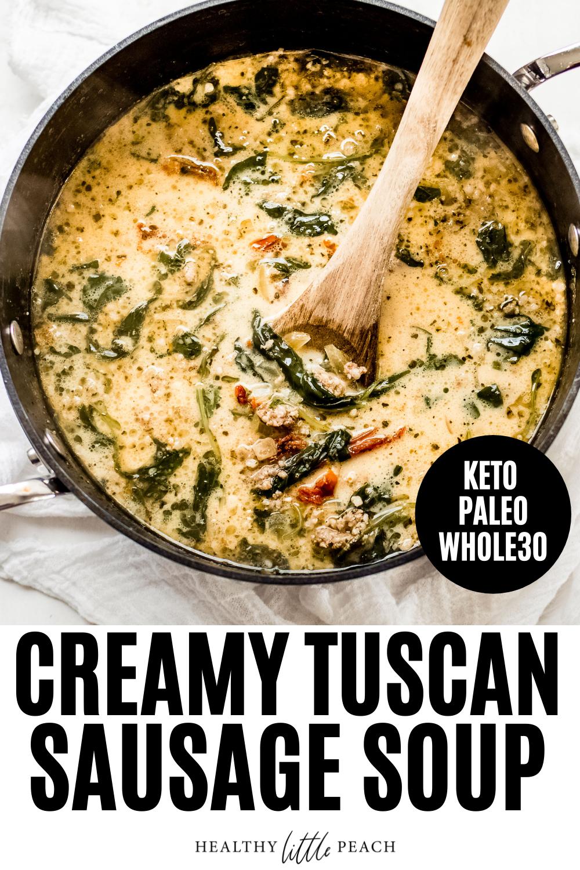 Keto Creamy Tuscan Sausage Soup This creamy and sa