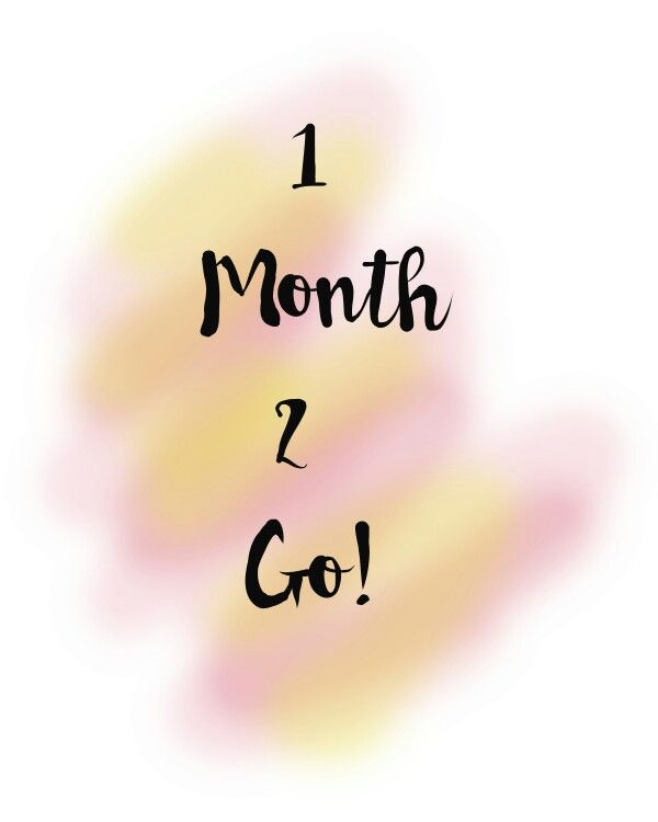 One Month To Go Baby Quotes Quotes One Month