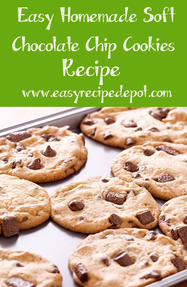 Easy Amazing Soft Chocolate Chip Cookies   Recipe   Food for Thought   Pinterest   Chewy ...