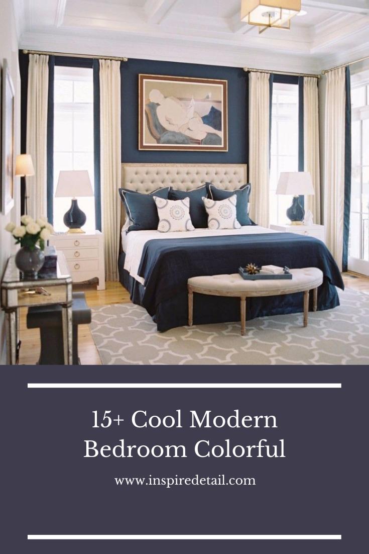 15+ Cool Modern Bedroom Colorful #modernbedroom