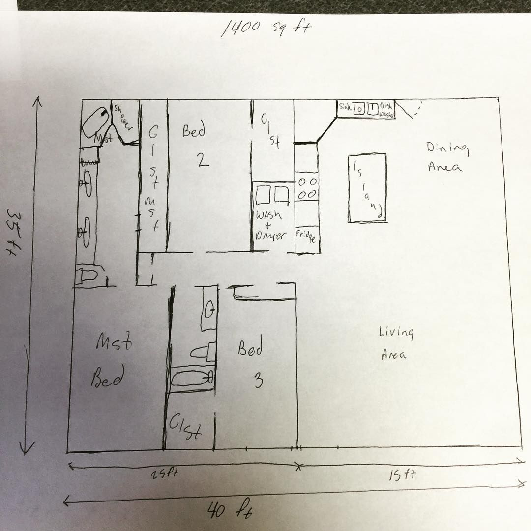 First Floor Plans Drawn Out This Is A Rough Draft To Give Us An Idea Of The Layout We Like We Are Building A Metal Floor Plan Drawing Metal Homes Floor