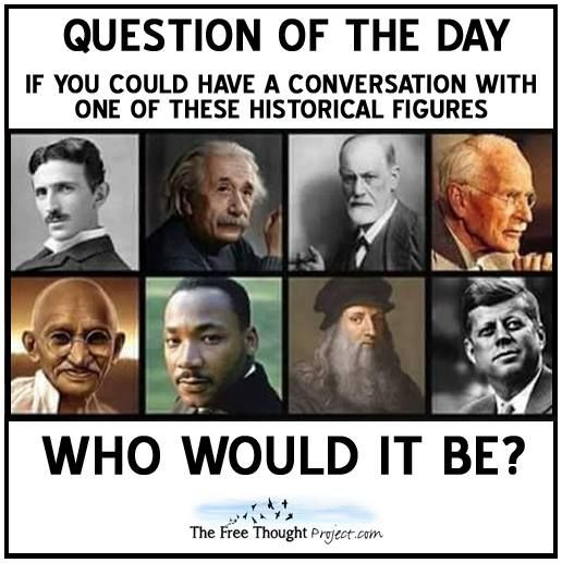 Mine. Da Vinci a huge hero of mine. Closely followed by MLK and JFK.  How about you?