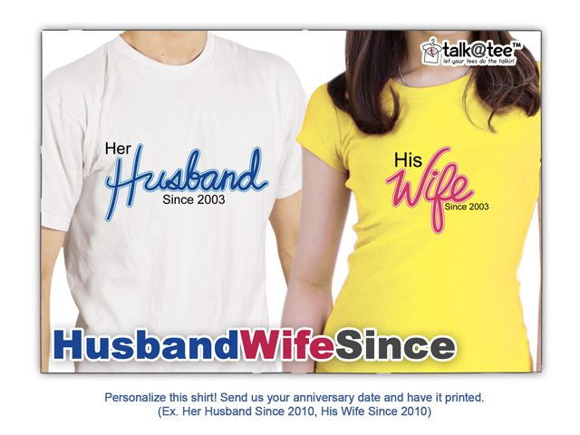 5e9359ff8b Couple Shirt: Husband-Wife Since | If only he'd wear it... | Couple ...