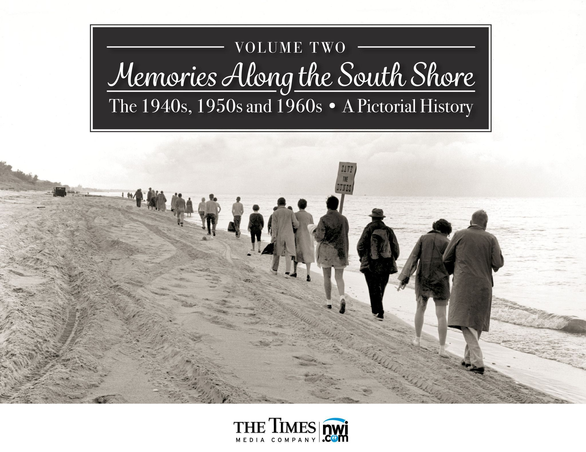 Volume II Memories Along the South Shore The 1940s 1950s and