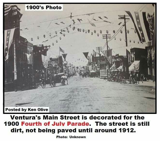 4th Of July Parade In The Early 1900 S Ventura California Ventura County California Ventura County