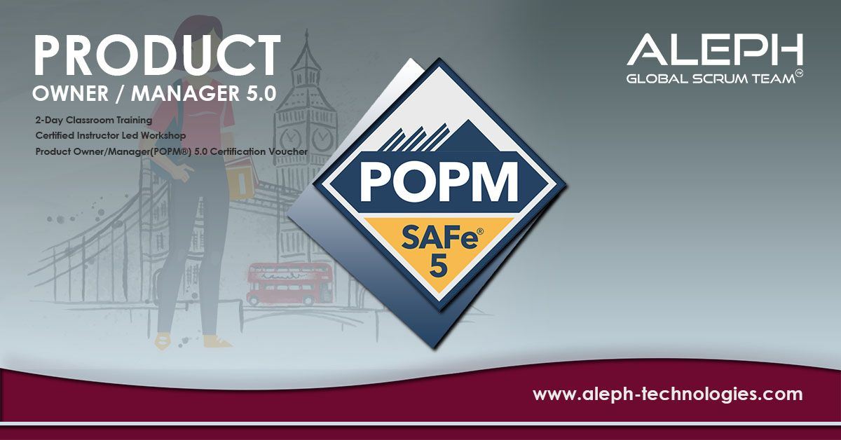 Product Owner Popm Certification Course Aleph Global Scrum Team Product Manager In 2020 Classroom Training Scrum Management