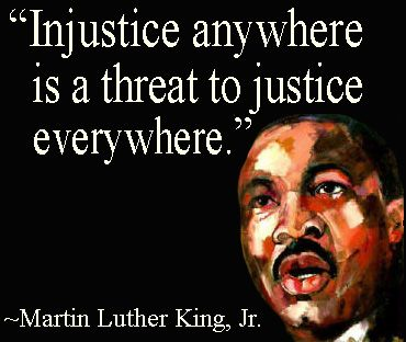 Injustice Anywhere Is A Threat To Justice Everywhere Martin Luther King Jr Martin Luther King Jr Quotes Martin Luther King Quotes Martin Luther King