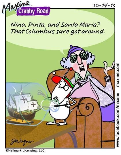 Nina Pinta Santa Maria That Columbus Sure Got Around Columbus Canadian Thanksgiving Maxine