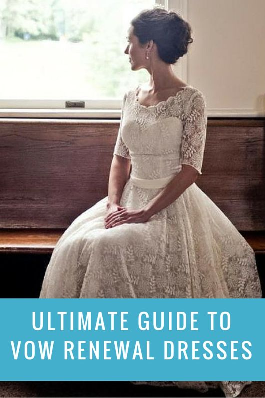 Guide] Great Vow Renewal Dresses | Pinterest | Anniversaries, 10 ...