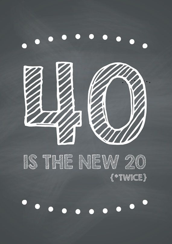 FUNNY 40th Birthday Card 40 is the new 20 Twice – 40th Birthday Sayings for Cards