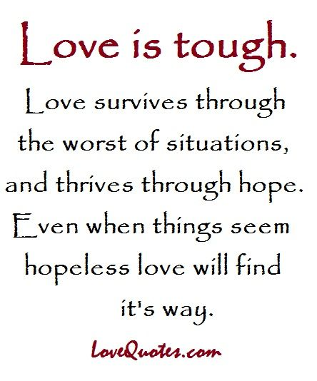 Tough Love Quotes Love Is Tough  Love Quotes  Httpwww.lovequotesloveis .