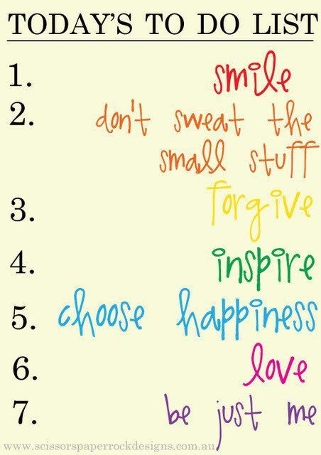 The secret to my happiness? This is pretty close to my legit to-do - another word for to do list