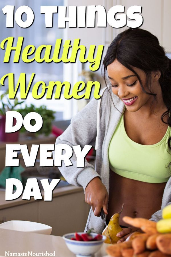 10 Things Healthy Women Do Every Day