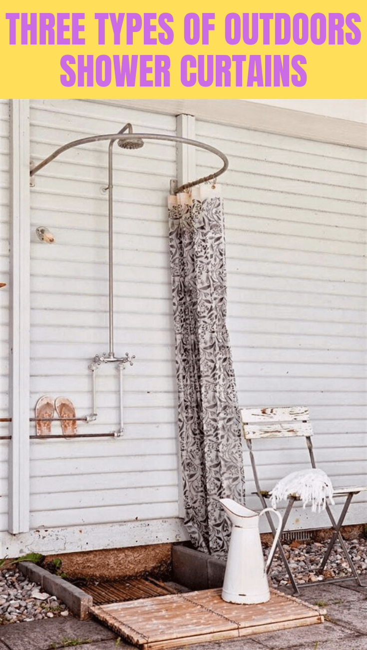 Three Types Of Outdoors Shower Curtains Ideas Outdoor Bathroom