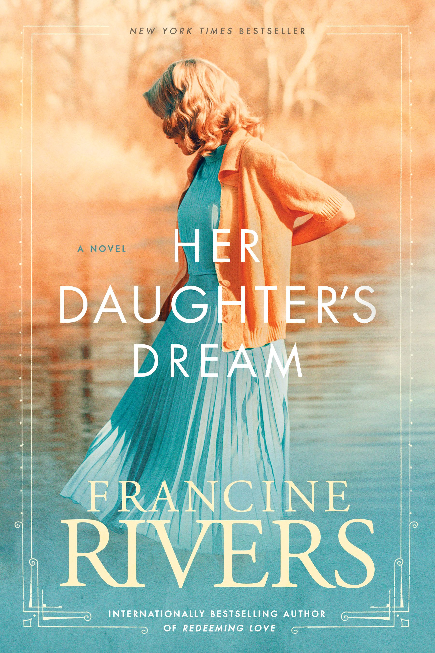 Her Daughter S Dream Francine Rivers Christian Fiction Free Books Online