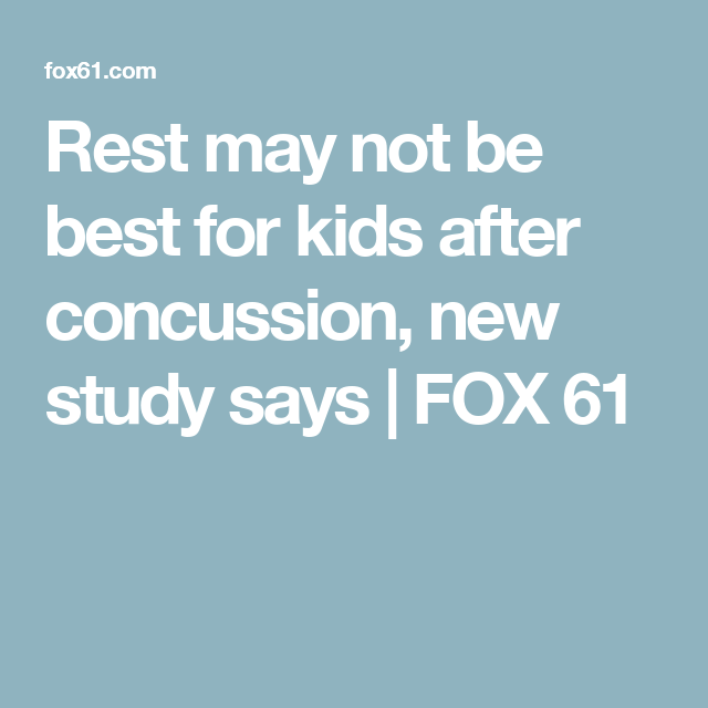 New Concussion Recommendations For Kids >> Rest May Not Be Best For Kids After Concussion New Study