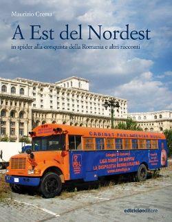 """#ff12 alle 16 il 31 maggio presentazione del libro """"A Est del #Nordest"""" di Maurizio Crema"""