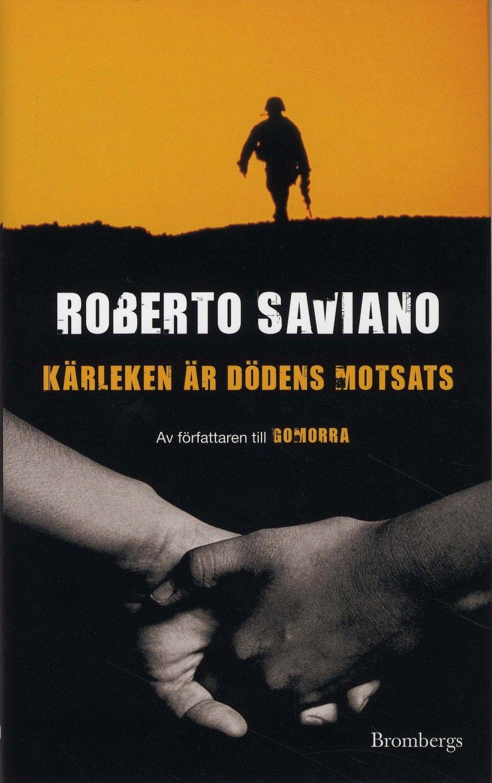 Roberto Saviano  K�rleken är D�dens Motsats (2009)
