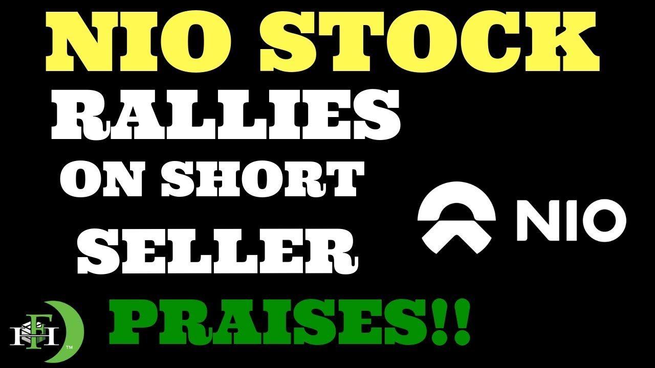 Nio stock rallies on short seller praises short seller
