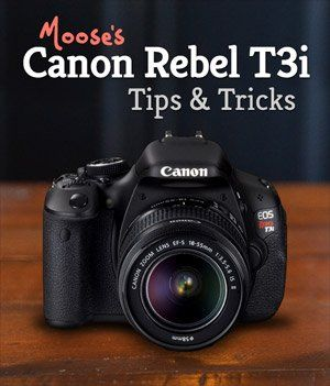 Moose's Canon T3i Tips & Tricks for Beginners | EOS 600D